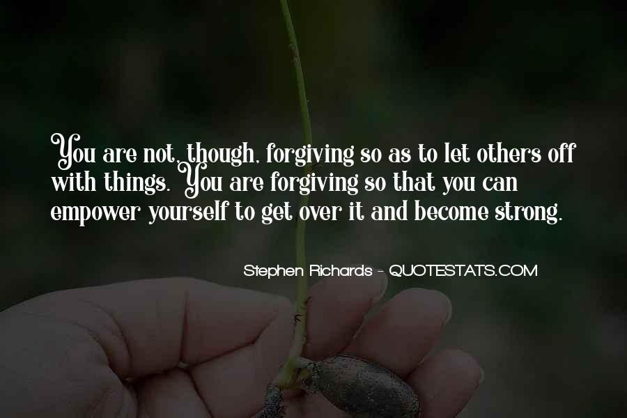 Quotes About Moving On And Letting Go And Being Strong #914183