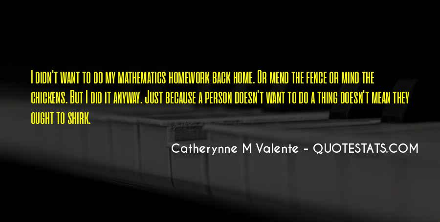 Quotes About Why We Should Have Homework #2435