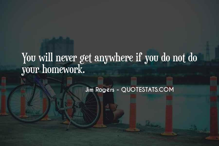 Quotes About Why We Should Have Homework #8346