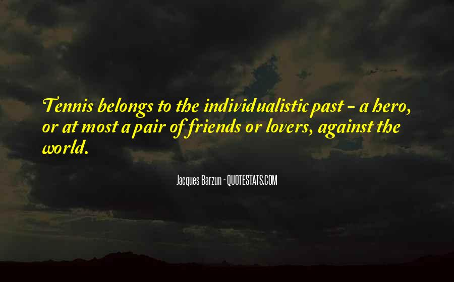 Quotes About Past Friends #1091809
