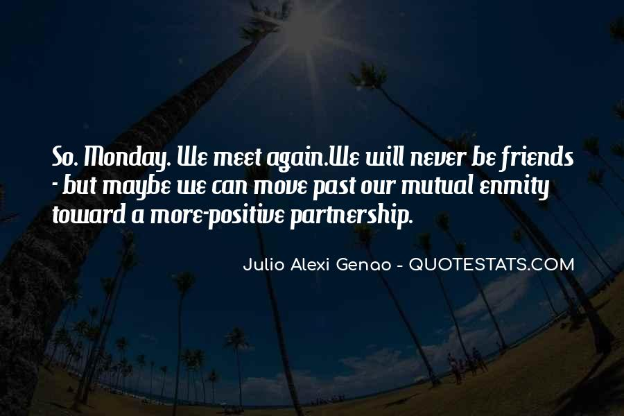 Quotes About Past Friends #1121048
