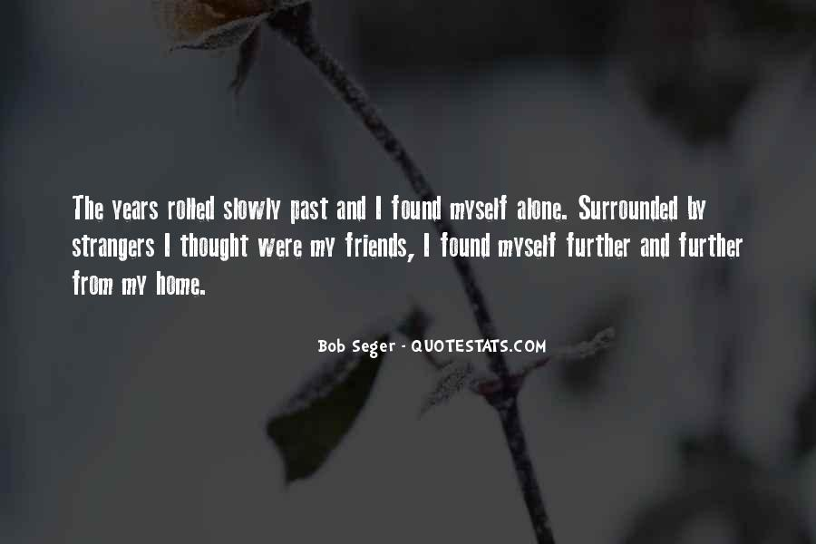 Quotes About Past Friends #1138910