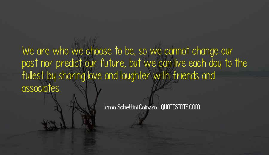 Quotes About Past Friends #1192771