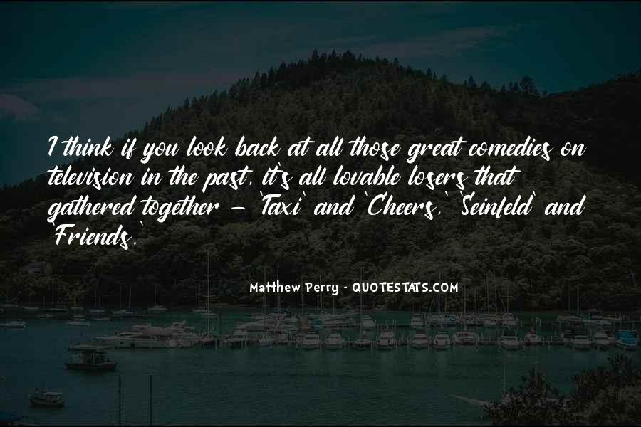 Quotes About Past Friends #1426606