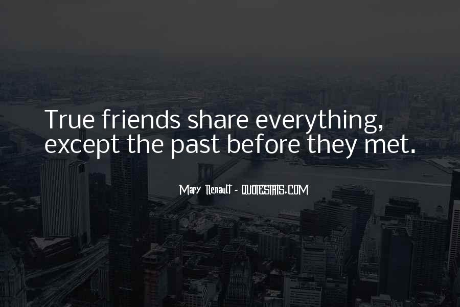 Quotes About Past Friends #1458656