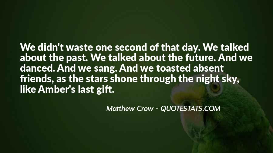 Quotes About Past Friends #1464702