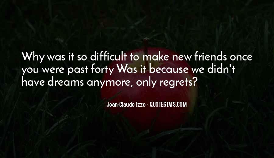 Quotes About Past Friends #1464828