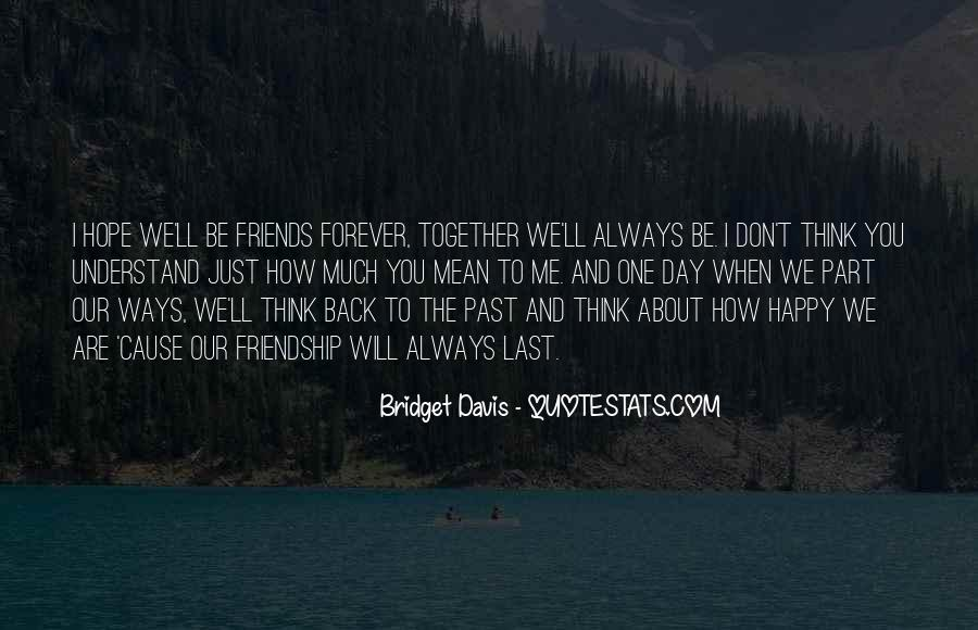 Quotes About Past Friends #1521544