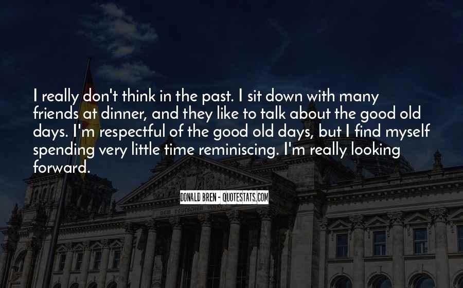 Quotes About Past Friends #1650874