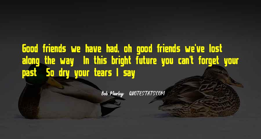 Quotes About Past Friends #881003