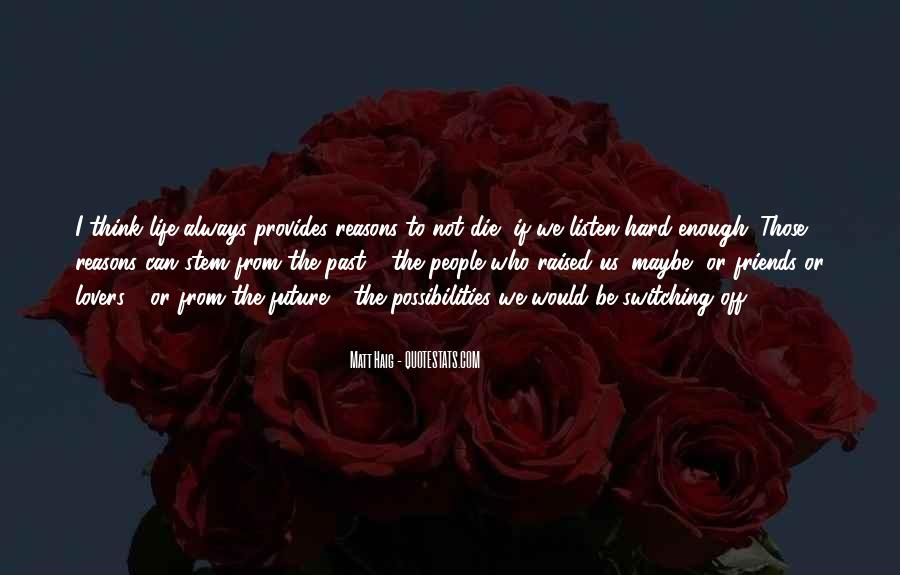 Quotes About Past Friends #933240