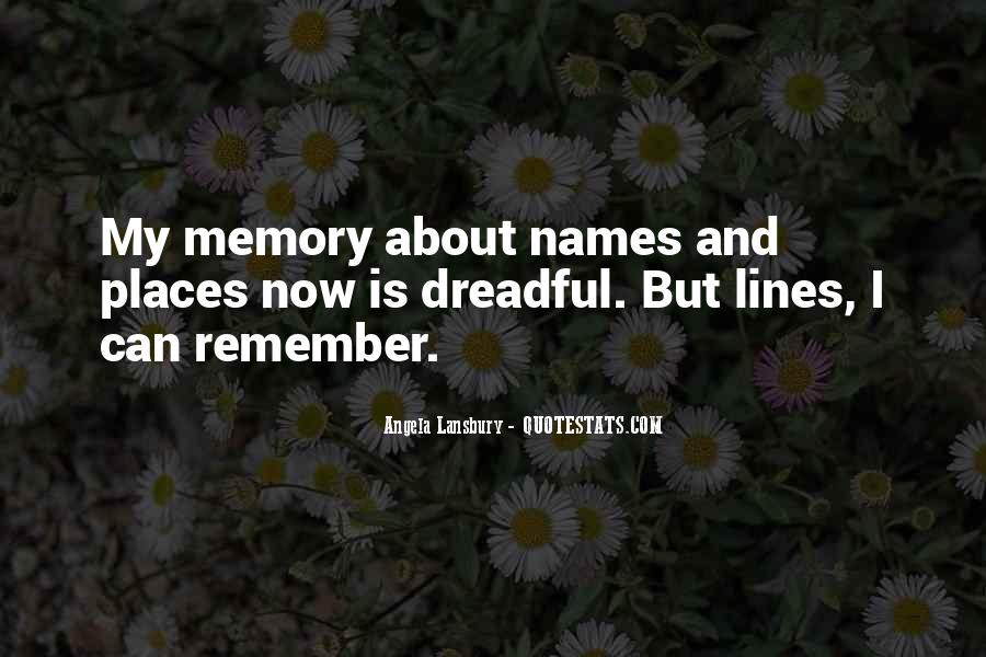 Quotes About Places And Memories #1368872