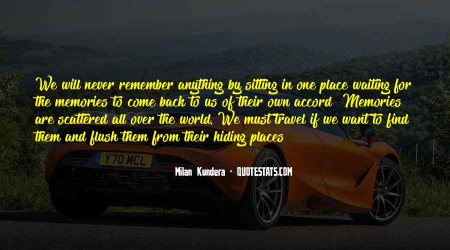 Quotes About Places And Memories #92961