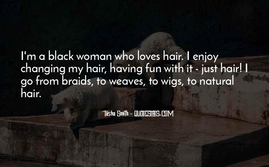 Quotes About Weaves Hair #1573909