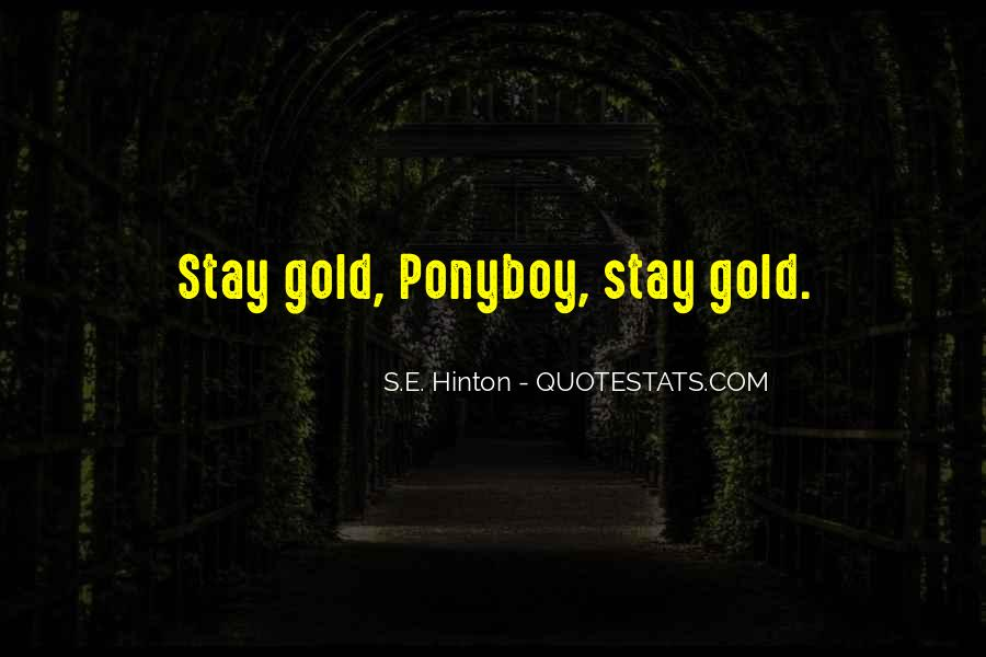 Quotes About Ponyboy #973912