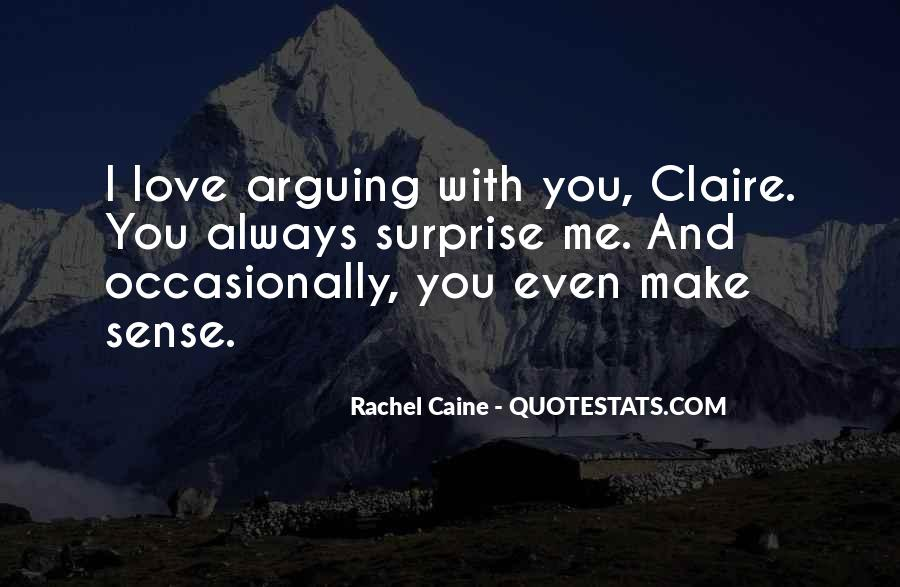 Quotes About Arguing But Still In Love #122684