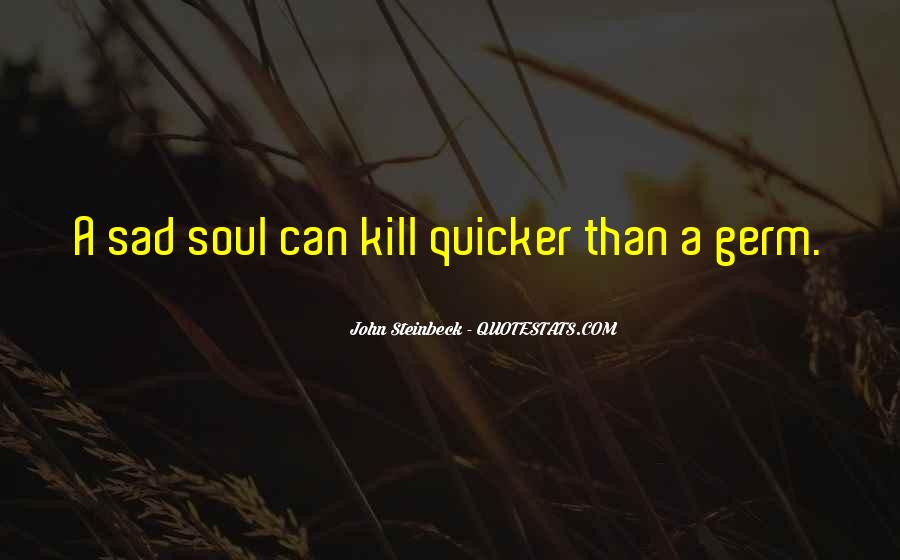 Quotes About Steinbeck #54669