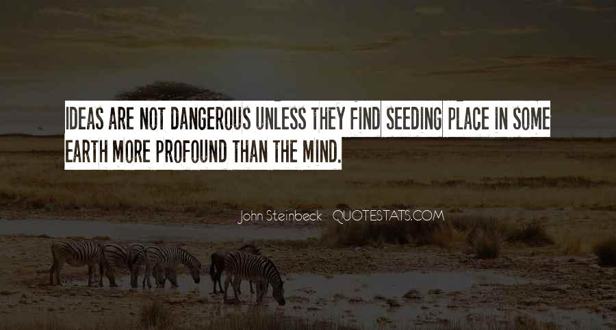 Quotes About Steinbeck #98186