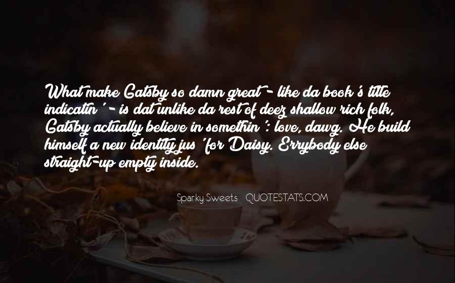 Quotes About Gatsby's Love For Daisy #784859