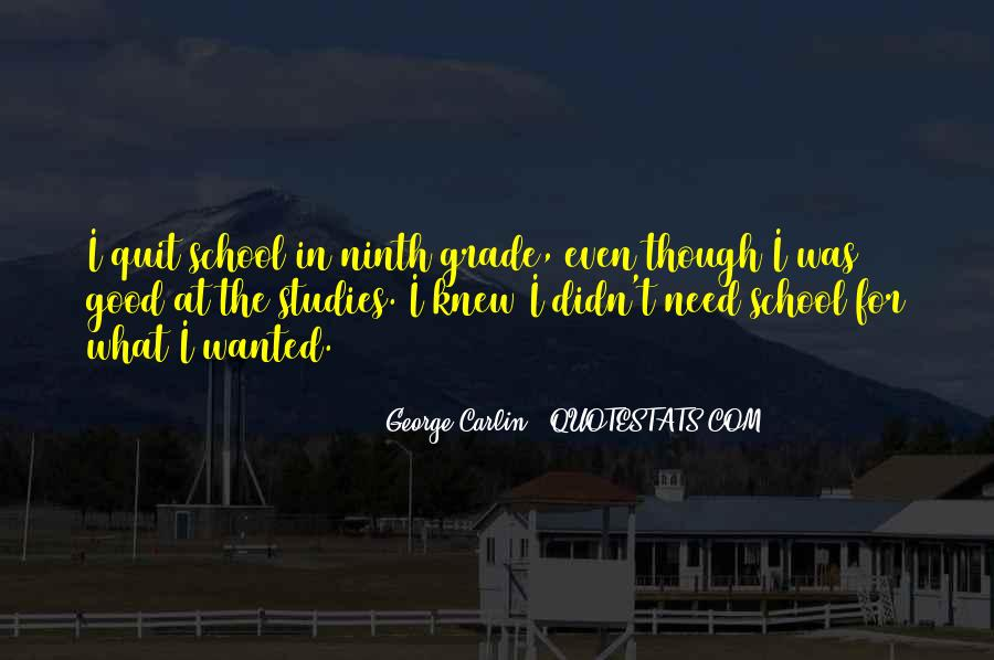 Quotes About Ninth Grade #1690189