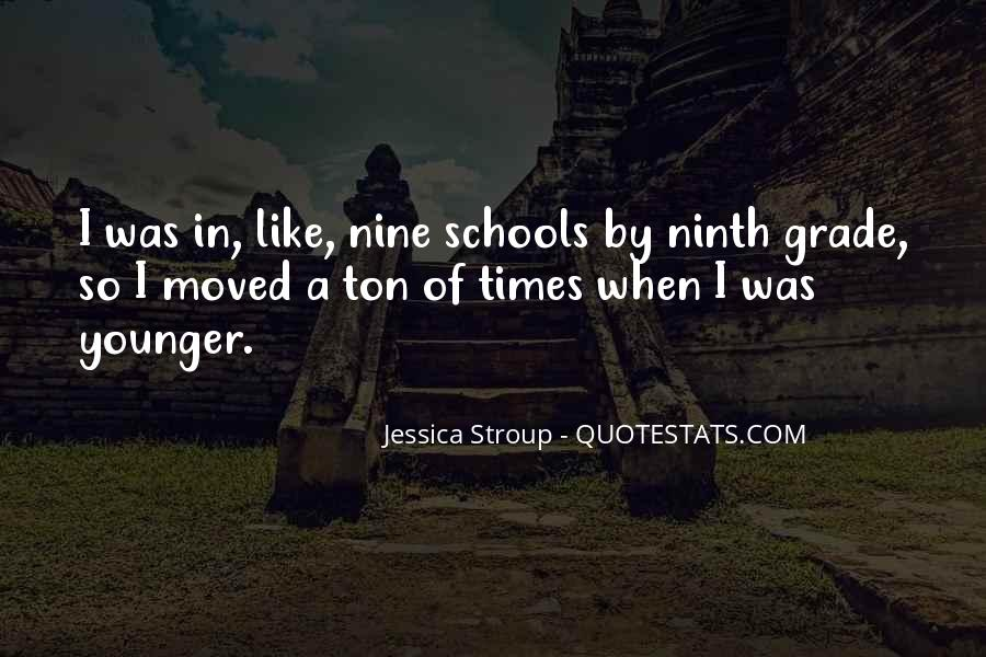 Quotes About Ninth Grade #255750