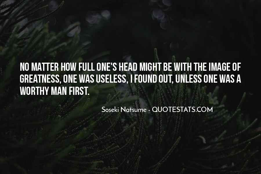 Quotes About Useless Man #308375