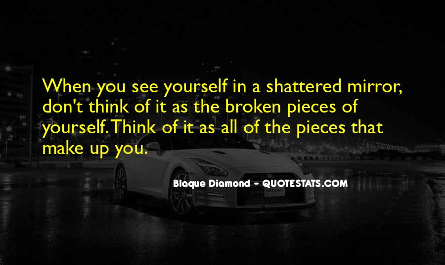 Quotes About A Broken Mirror #1071140
