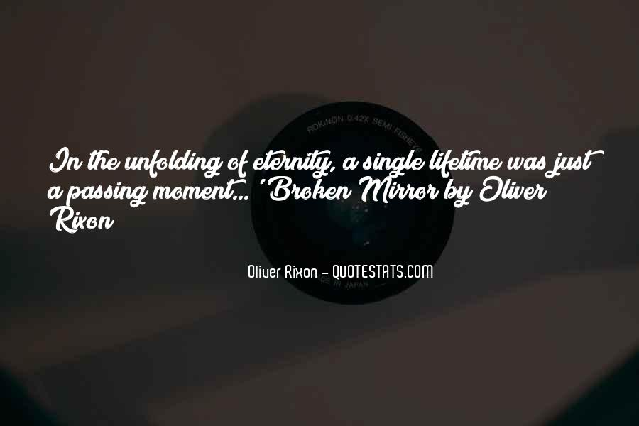 Quotes About A Broken Mirror #1229371