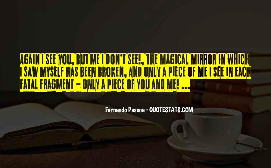 Quotes About A Broken Mirror #1261468