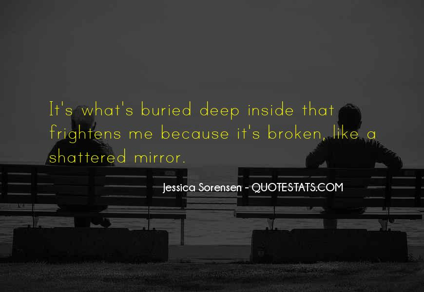 Quotes About A Broken Mirror #1317900
