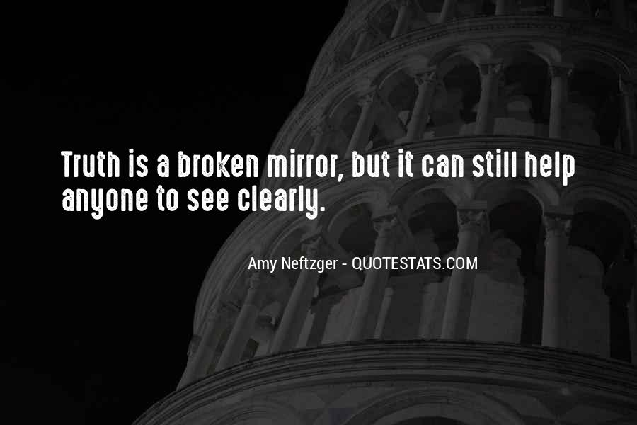 Quotes About A Broken Mirror #1824249