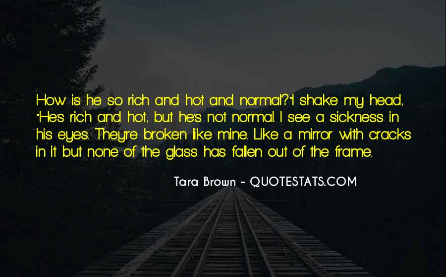 Quotes About A Broken Mirror #372134