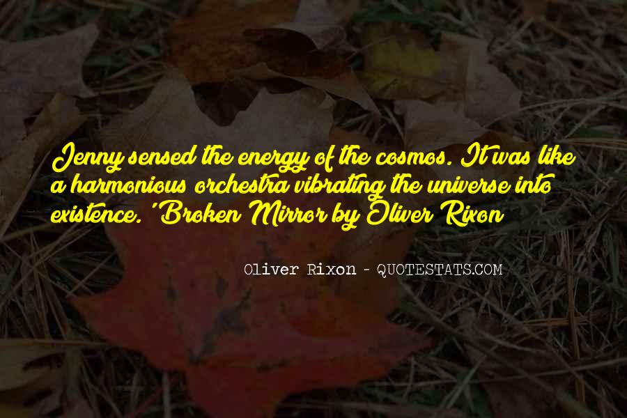 Quotes About A Broken Mirror #412316