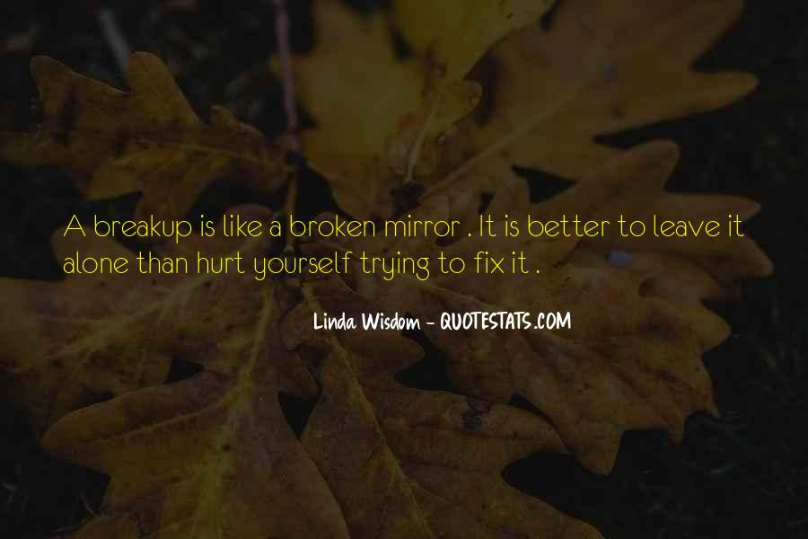 Quotes About A Broken Mirror #777362