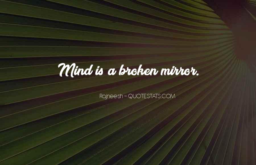 Quotes About A Broken Mirror #856321