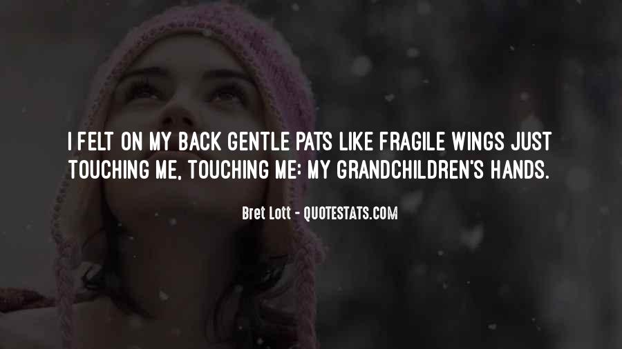 Quotes About Gentle Hands #52863