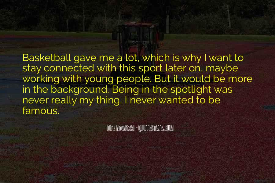 Quotes About Being A Sport #1110822