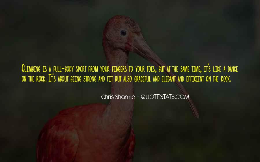 Quotes About Being A Sport #137676