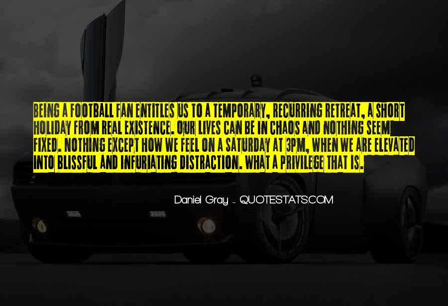 Quotes About Being A Sport #1724610