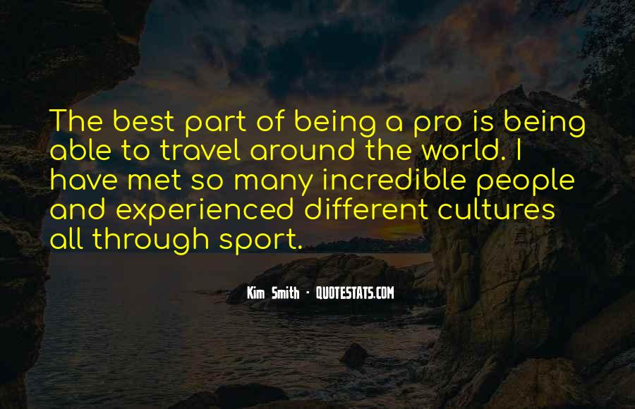 Quotes About Being A Sport #1786420