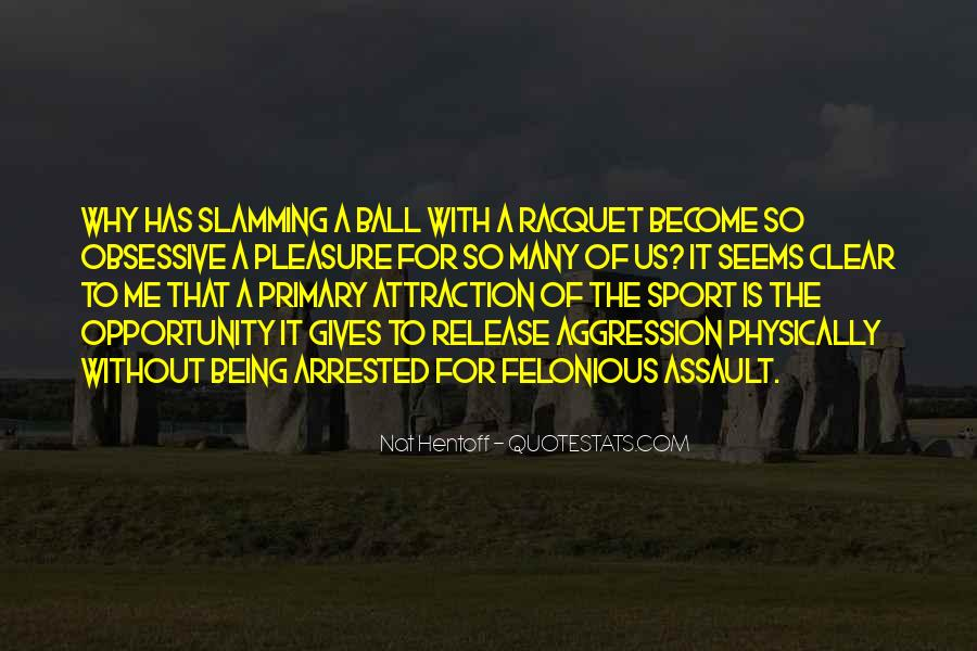 Quotes About Being A Sport #512324