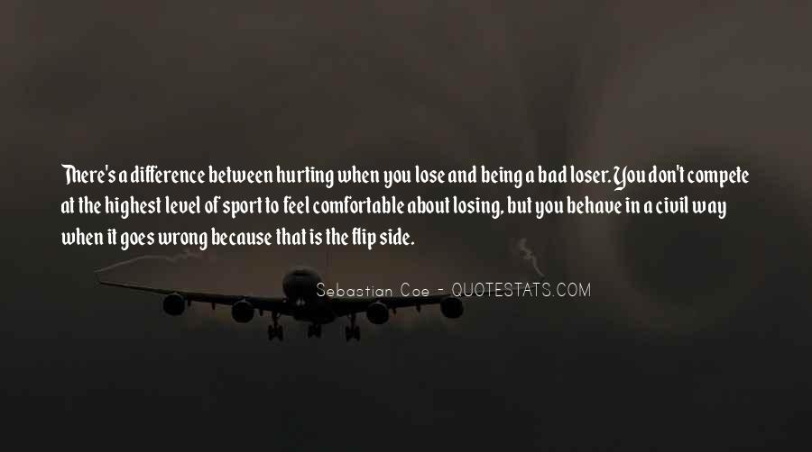 Quotes About Being A Sport #565773