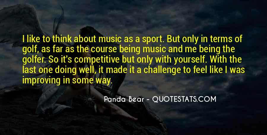 Quotes About Being A Sport #621262