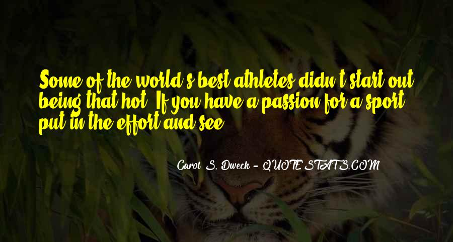 Quotes About Being A Sport #743382