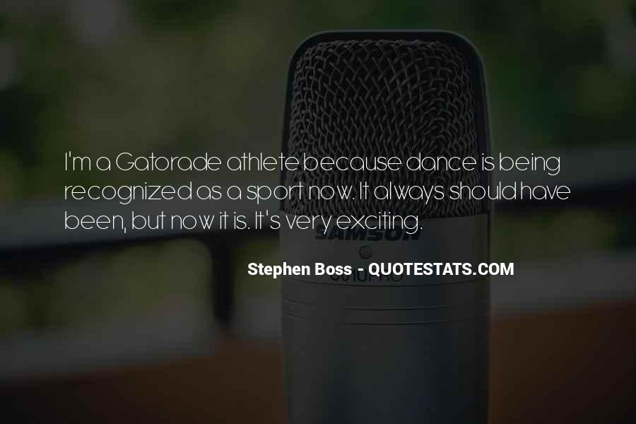 Quotes About Being A Sport #862197
