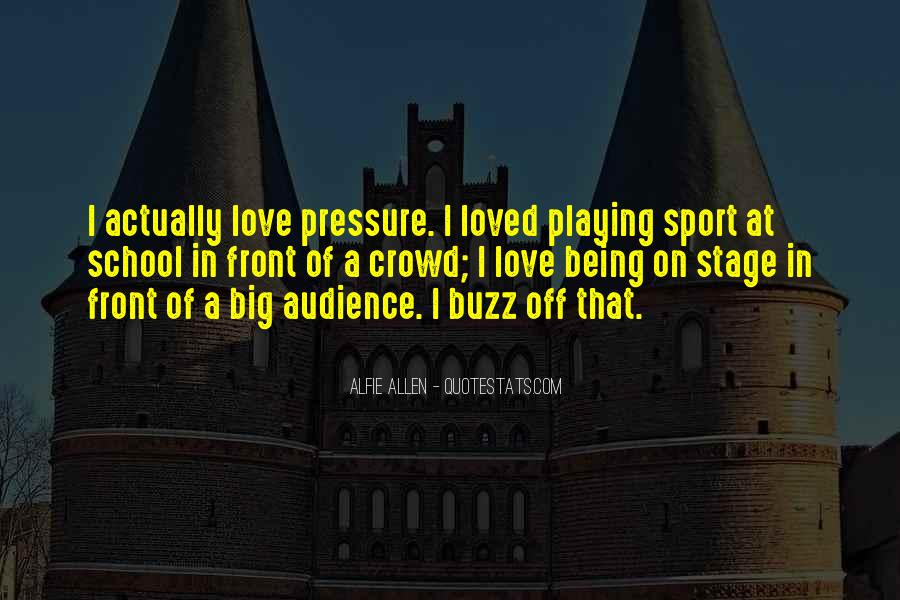 Quotes About Being A Sport #938708