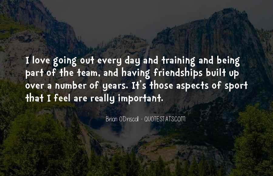 Quotes About Being A Sport #946547