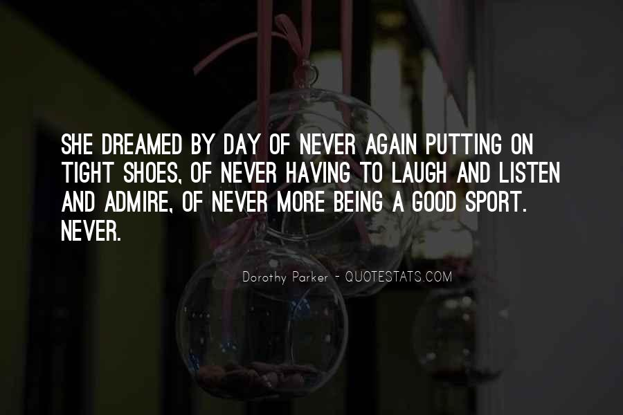 Quotes About Being A Sport #971277