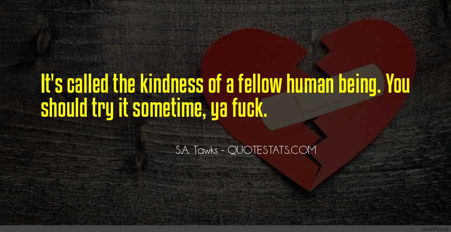 Quotes About Taking Kindness For Granted #1448795