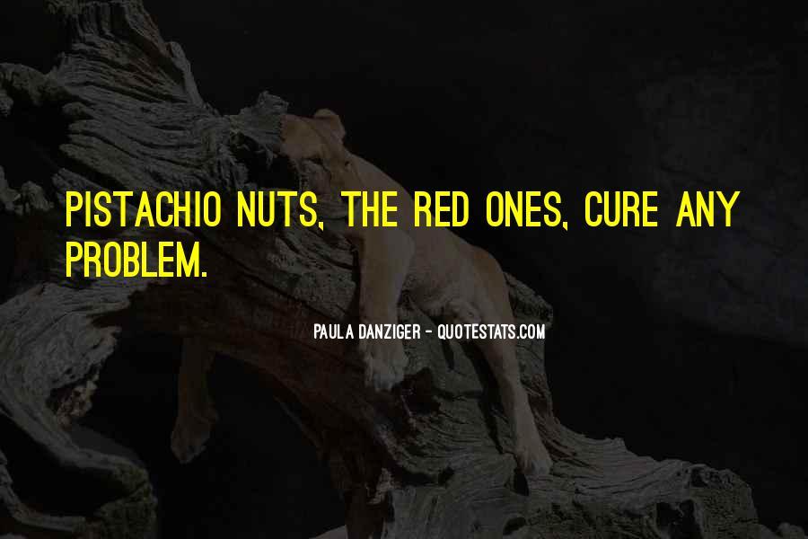 Quotes About Pistachios #561837
